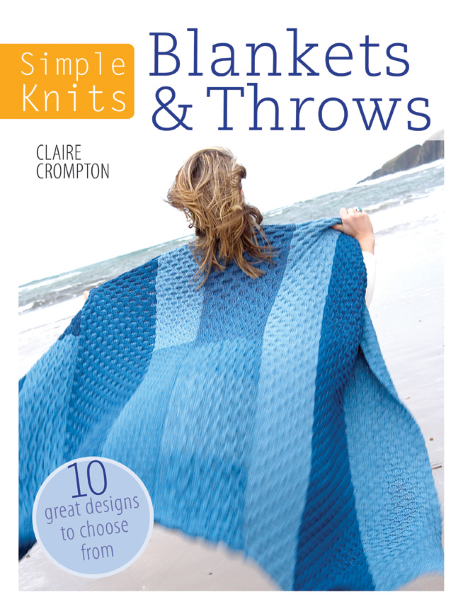 Simple Knits - Blankets & Throws 10 Great Designs to Choose From