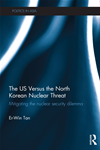 The Us Versus The North Korean Nuclear Threat