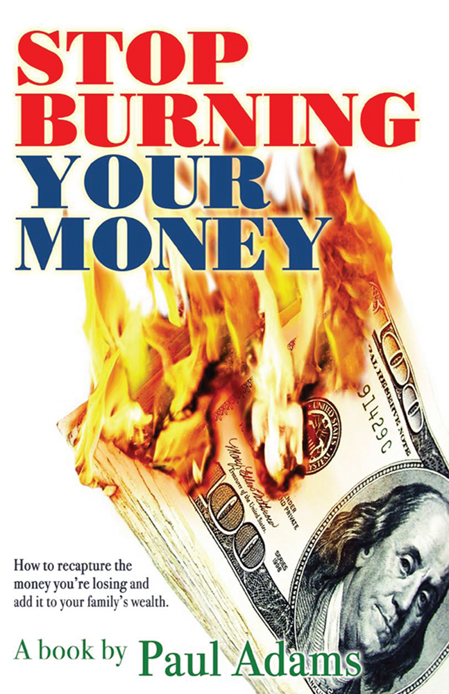 Paul Adams - Stop Burning Your Money