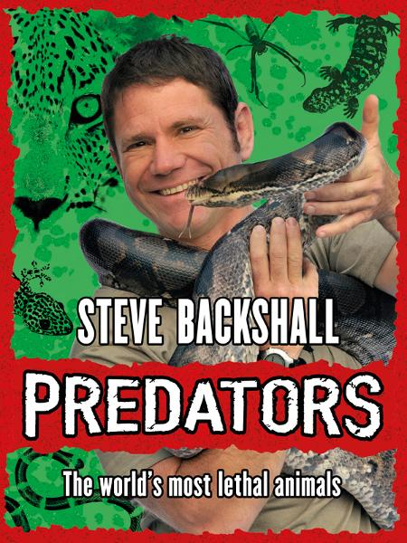 Predators By: Steve Backshall