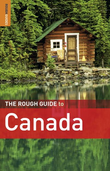 The Rough Guide to Canada By: AnneLise Sorensen,Christian Williams