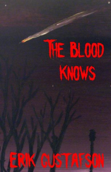 The Blood Knows