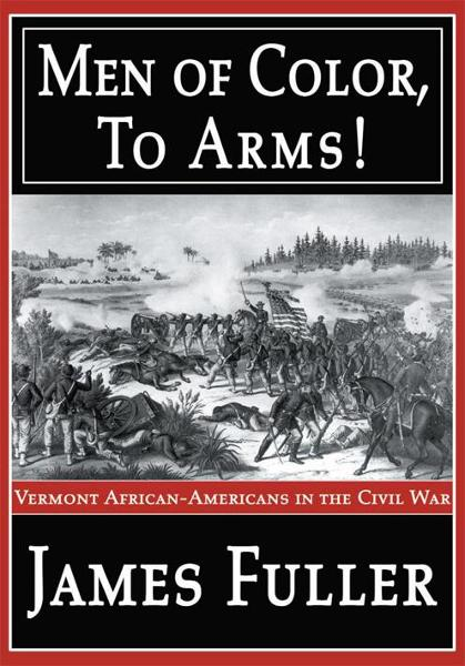 Men of Color, To Arms! By: James Fuller