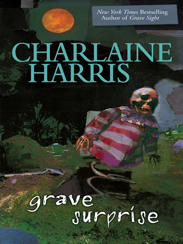 Grave Surprise By: Charlaine Harris