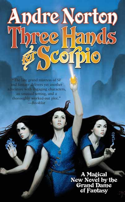 Three Hands for Scorpio By: Andre Norton