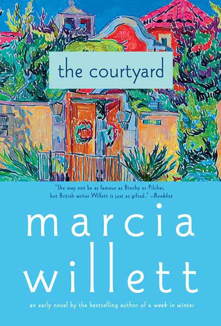 The Courtyard By: Marcia Willett