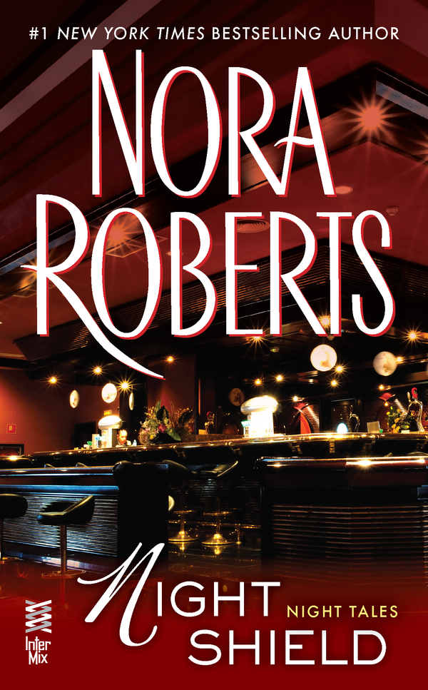 Night Shield By: Nora Roberts