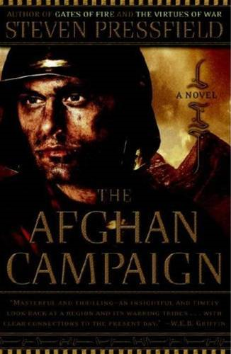 The Afghan Campaign By: Steven Pressfield