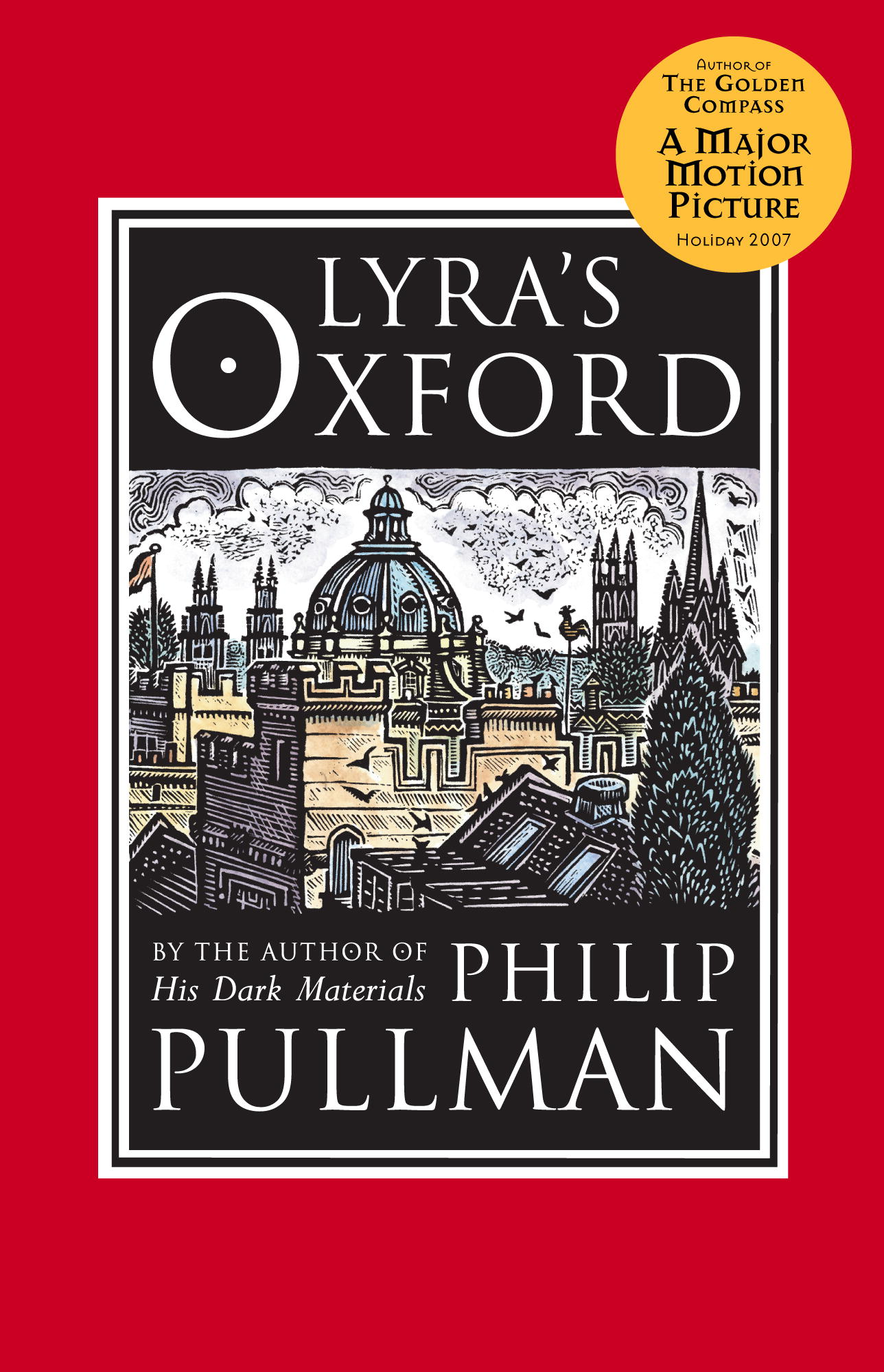 Lyra's Oxford: His Dark Materials By: Philip Pullman