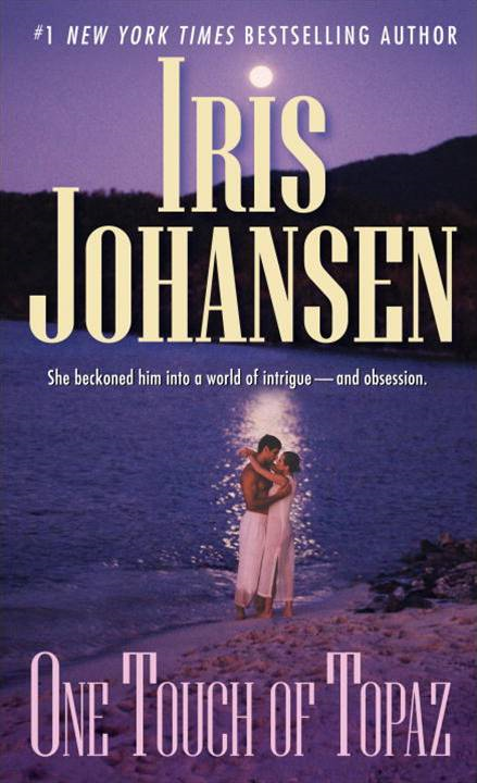 One Touch of Topaz By: Iris Johansen