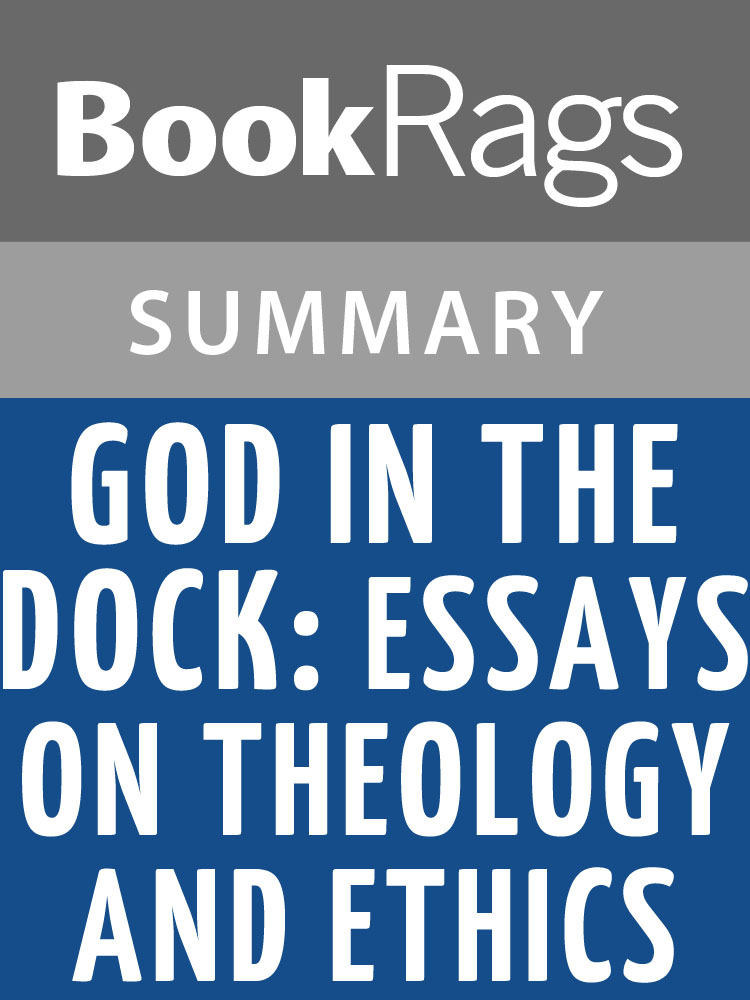 god in the dock essays on theology