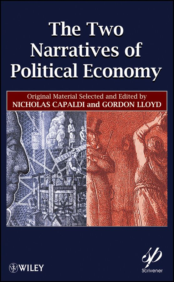 The Two Narratives of Political Economy By: