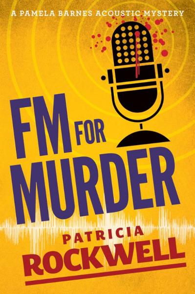FM For Murder By: Patricia Rockwell