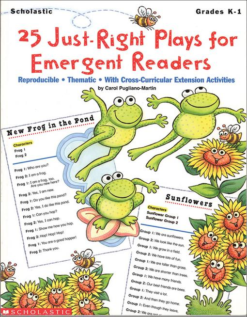 25 Just-Right Plays for Emergent Readers: Reproducible � Thematic � With Cross-Curricular Extension Activities