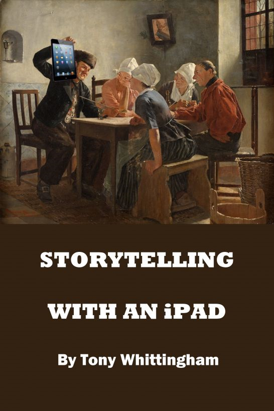 Storytelling With An iPad