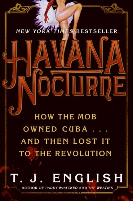 Havana Nocturne By: T. J. English
