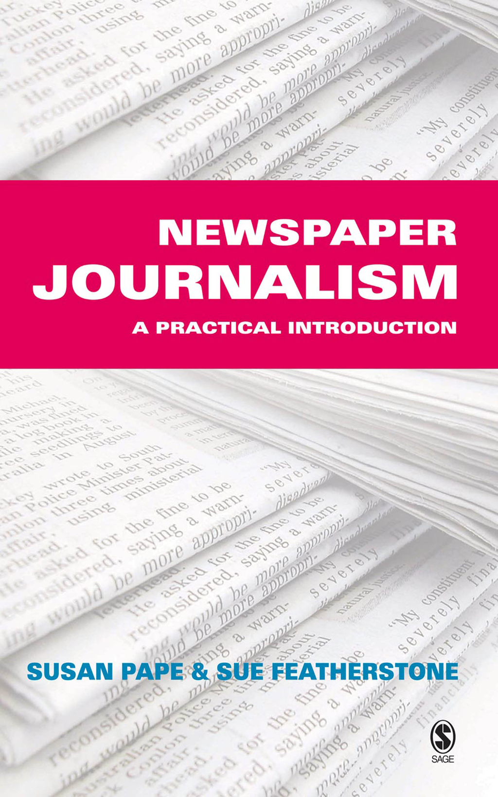 Newspaper Journalism A Practical Introduction