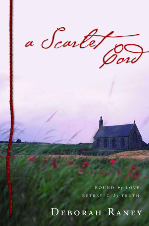 A Scarlet Cord By: Deborah Raney