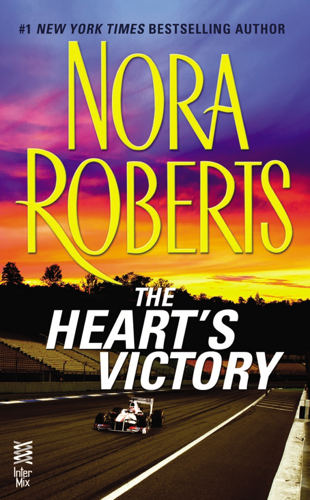 The Heart's Victory By: Nora Roberts
