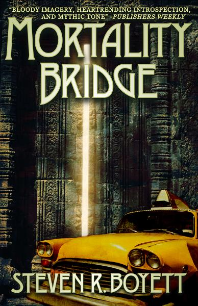 Mortality Bridge By: Steven R. Boyett