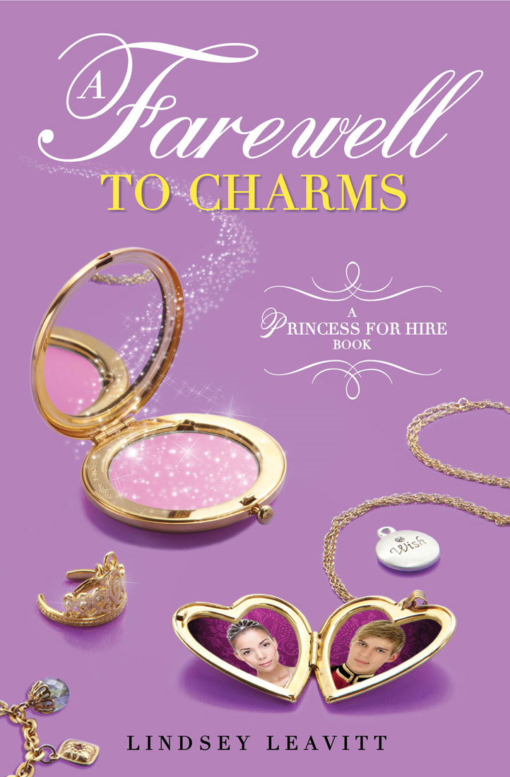 Princess for Hire Book, A: Farewell to Charms, A
