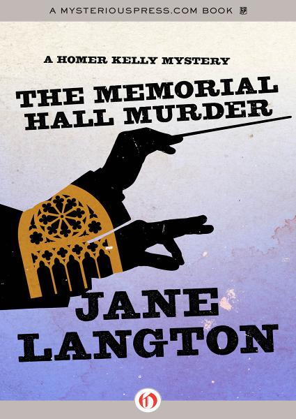 The Memorial Hall Murder By: Jane Langton