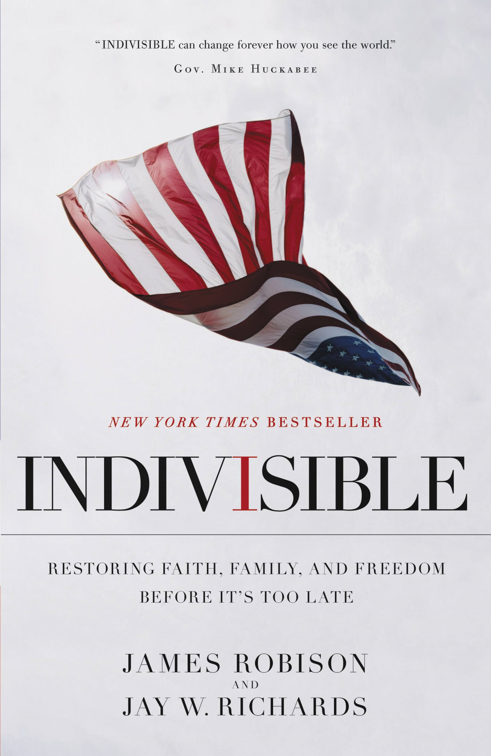 Indivisible By: James Robison,Jay W. Richards