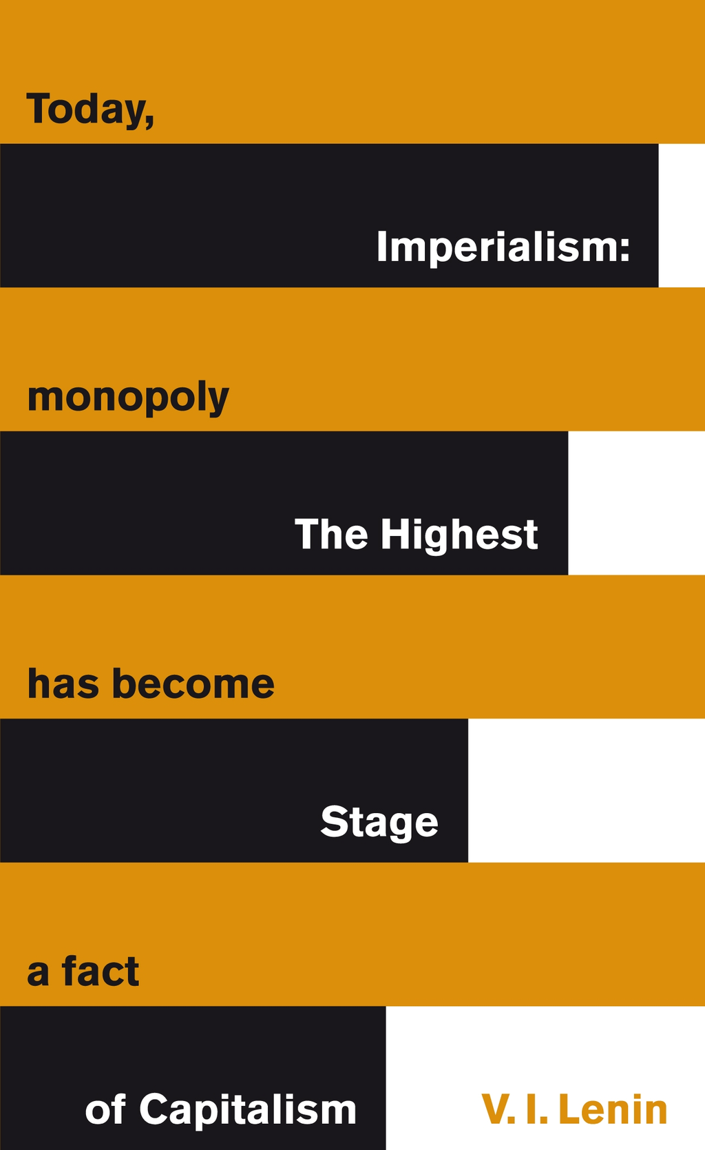 Imperialism: The Highest Stage of Capitalism By: Vladimir Lenin
