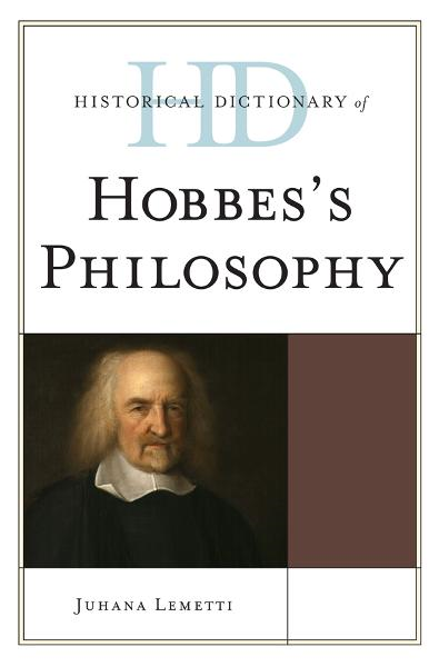 Historical Dictionary of Hobbes's Philosophy