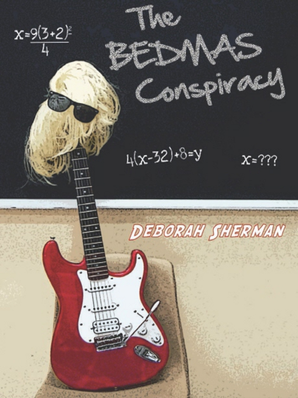 The BEDMAS Conspiracy By: Deborah Sherman