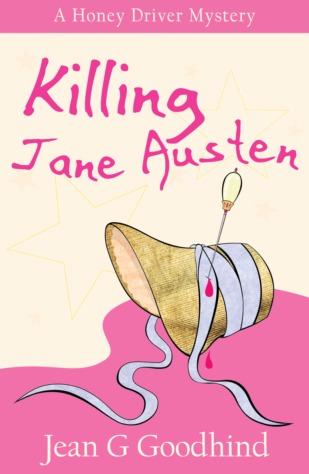 Killing Jane Austen A Honey Driver Murder Mystery