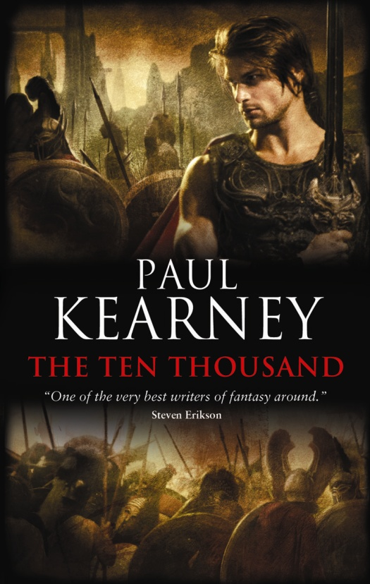 The Ten Thousand By: Paul Kearney