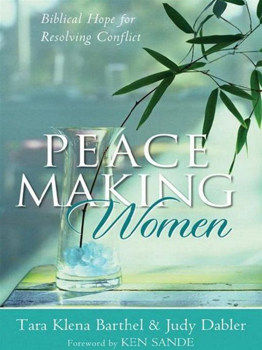 Peacemaking Women By: Judy Dabler,Tara Klena Barthel