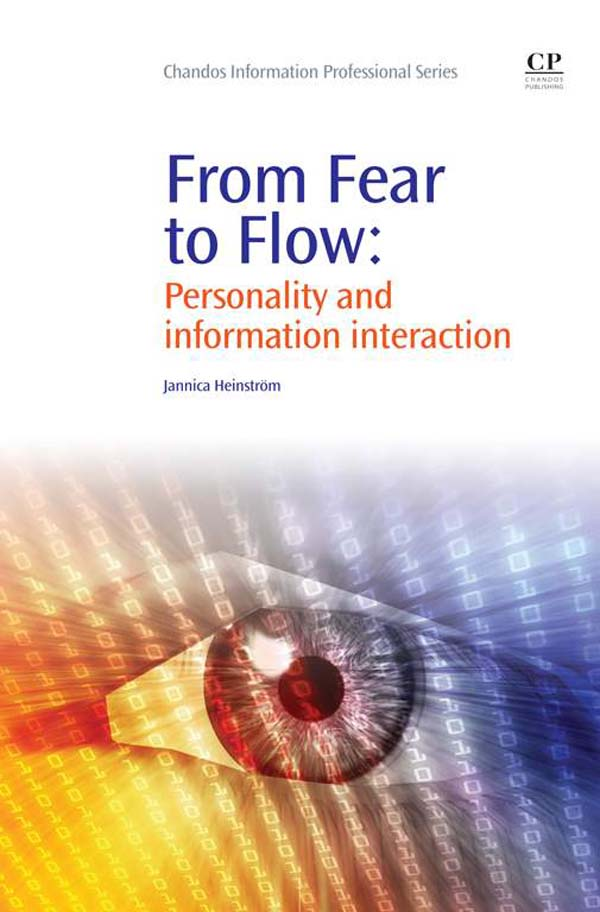 From Fear to Flow Personality And Information Interaction