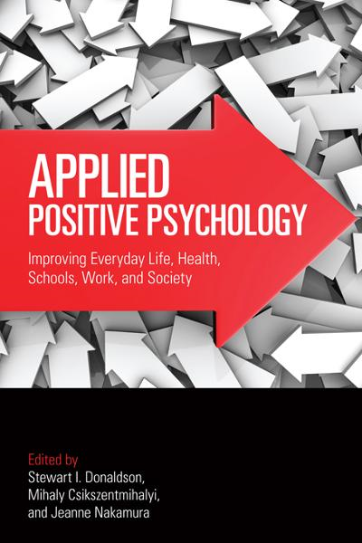 Applied Positive Psychology By: