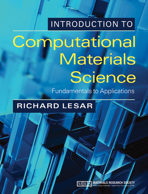 Introduction to Computational Materials Science Fundamentals to Applications