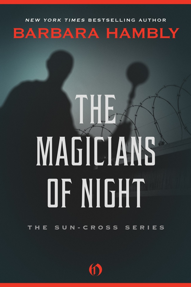 The Magicians of Night By: Barbara Hambly