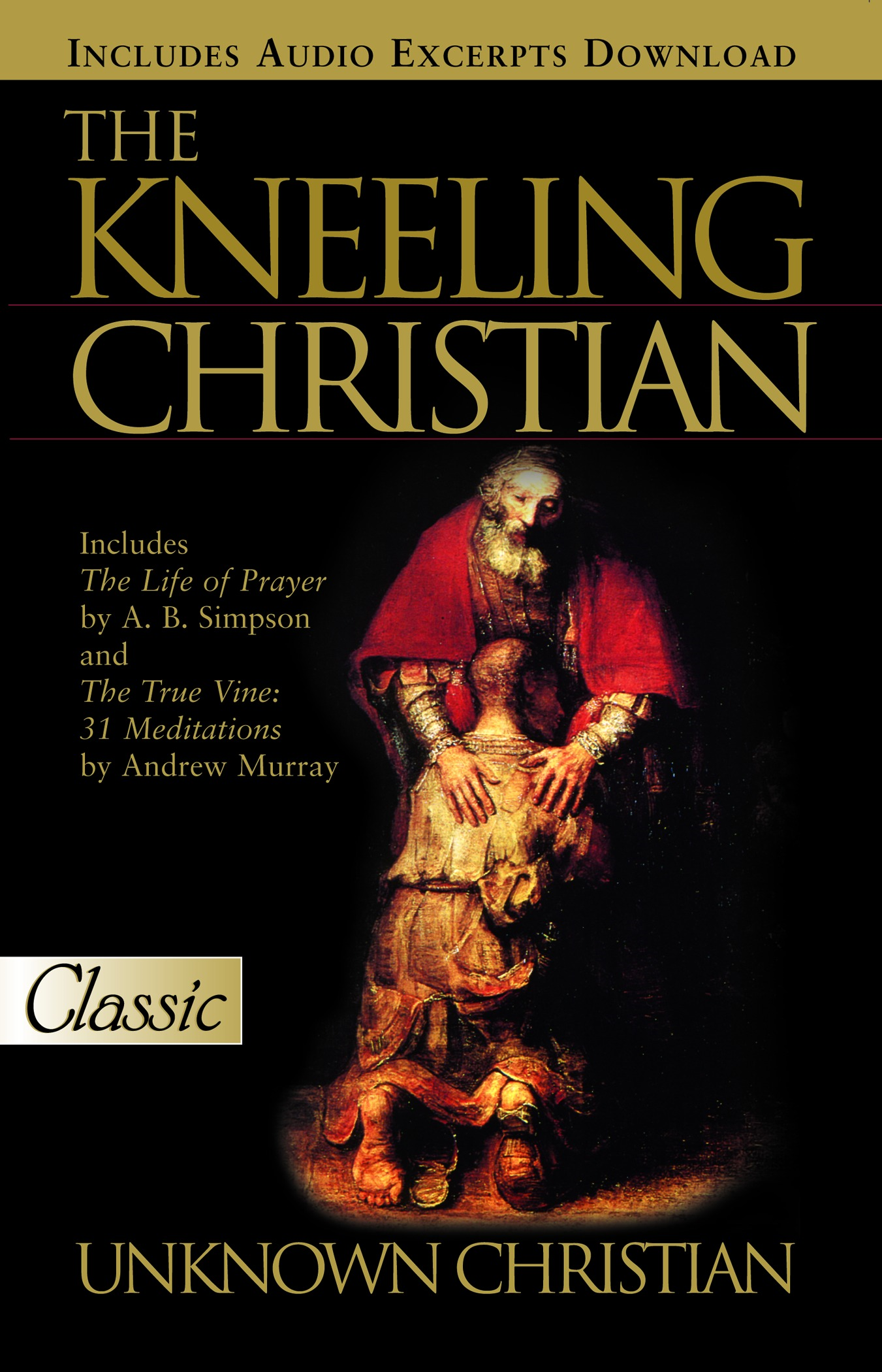 Kneeling Christian By: An Unknown Christian