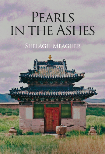 Pearls in the Ashes By: Shelagh Meagher