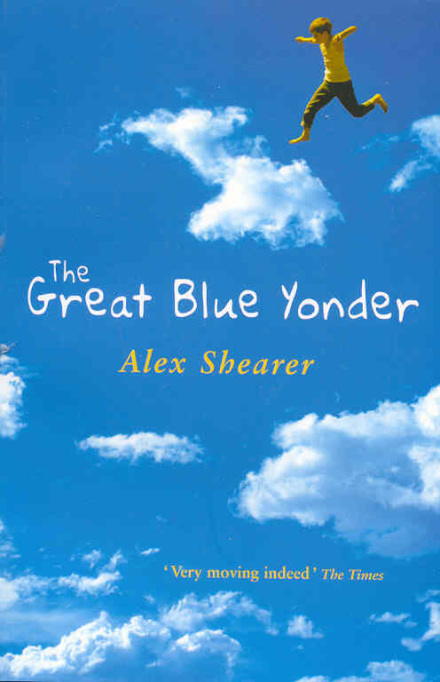 The Great Blue Yonder By: Alex Shearer