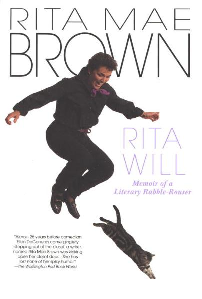 Rita Will By: Rita Mae Brown