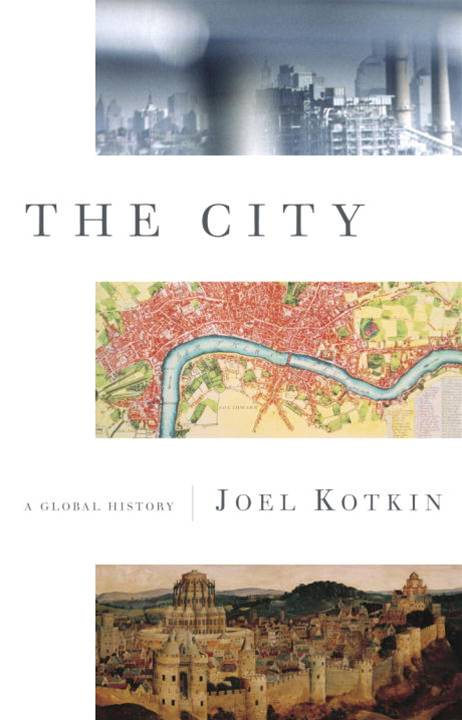 The City By: Joel Kotkin