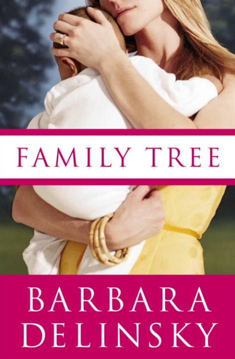 Family Tree By: Barbara Delinsky