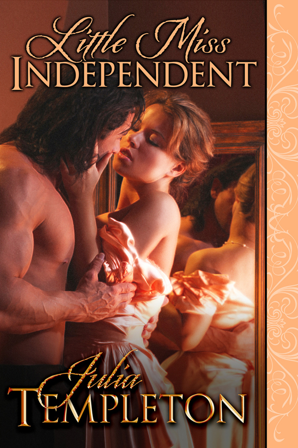 Little Miss Independent By: Julia Templeton
