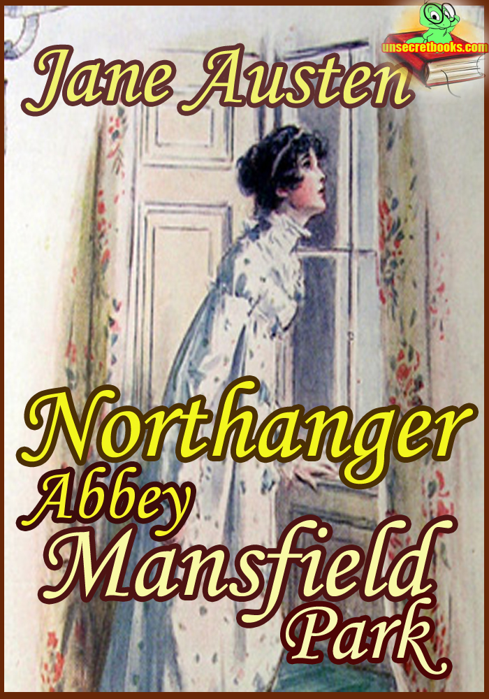 Northanger Abbey : Mansfield Park (Classic Novel)