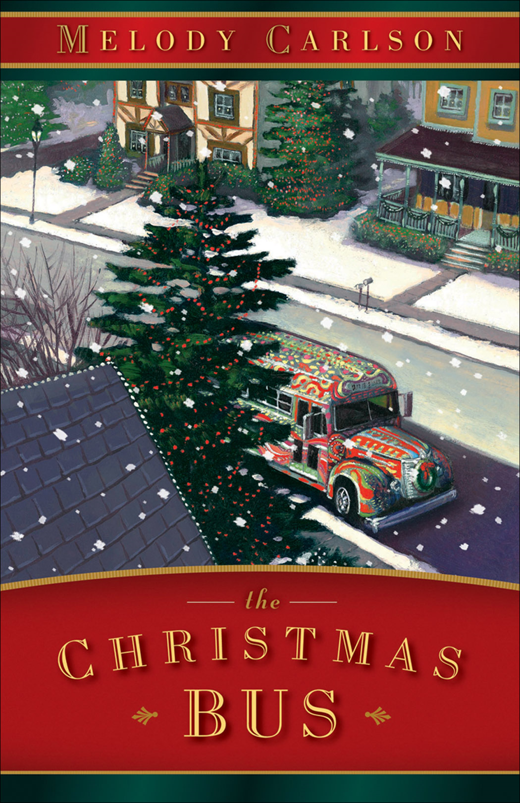 Christmas Bus, The By: Melody Carlson