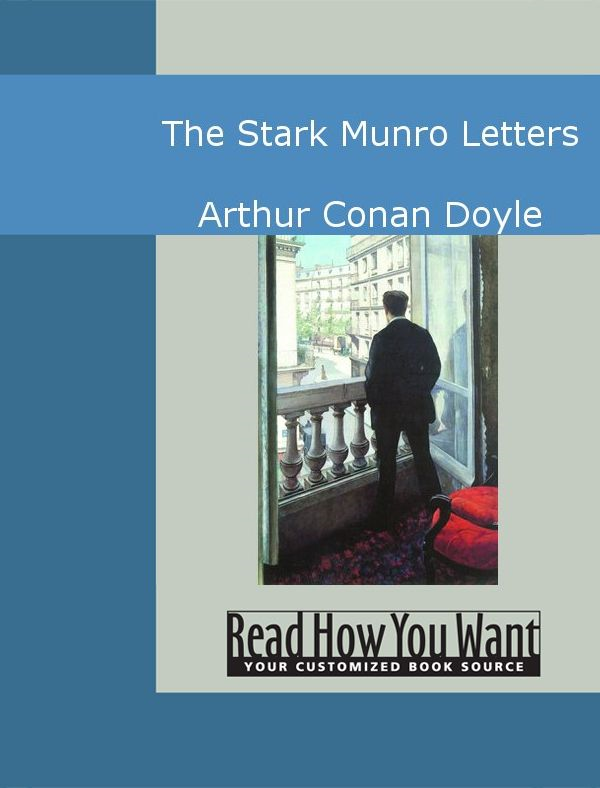 The Stark Munro Letters By: Arthur Conan Doyle
