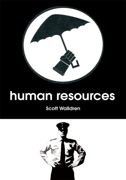 Human Resources By: Scott Walldren