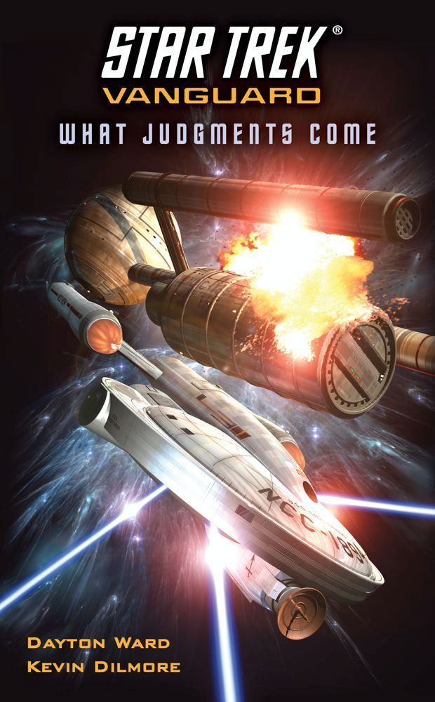 Star Trek: Vanguard: What Judgments Come By: Dayton Ward,Kevin Dilmore