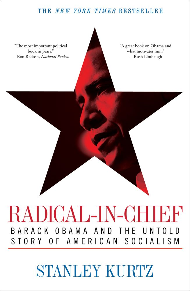 Radical-in-Chief By: Stanley Kurtz